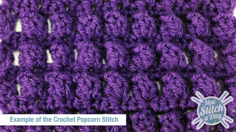 The Popcorn Stitch Crochet Stitch 21 New Stitch A Day