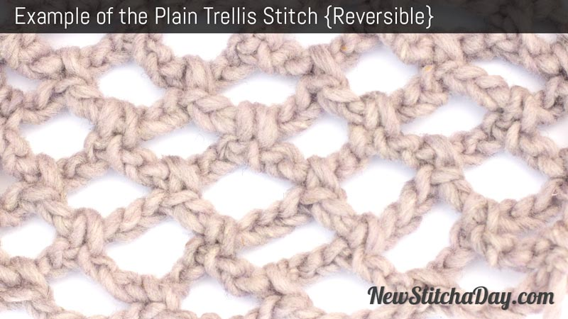 Example of the Plain Trellis Stitch. (Reversible)
