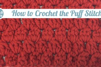 How to Crochet the Puff Stitch