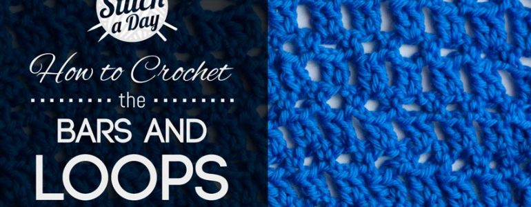 The Bars and Loops Stitch :: Crochet Stitch #51