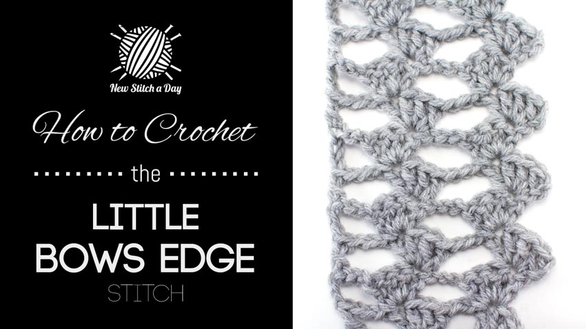 How to Crochet the Little Bows Edge Stitch