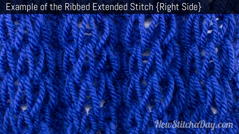 Example of the Ribbed Extended Stitch Right Side