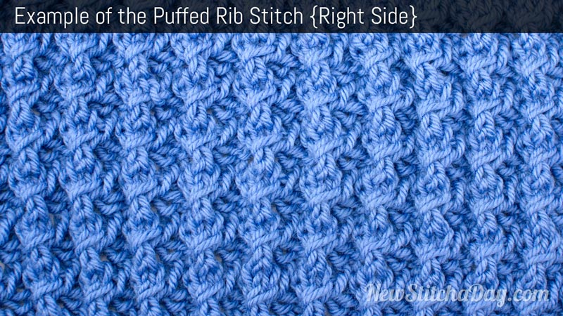 Example of the Puffed Rib Stitch Right Side