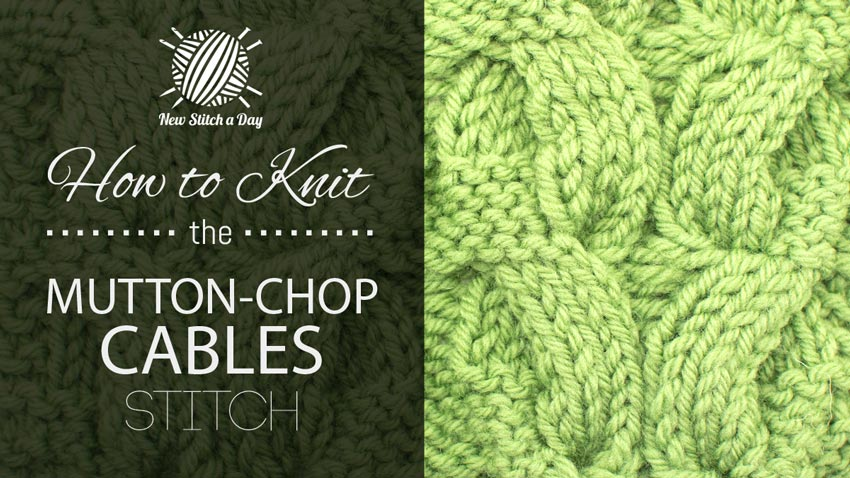 How to Knit the Mutton-Chop Cables Stitch