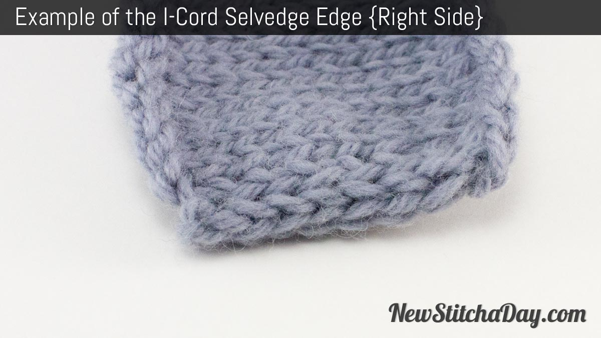 Example of the I Cord Selvedge Edge. (Right Side)