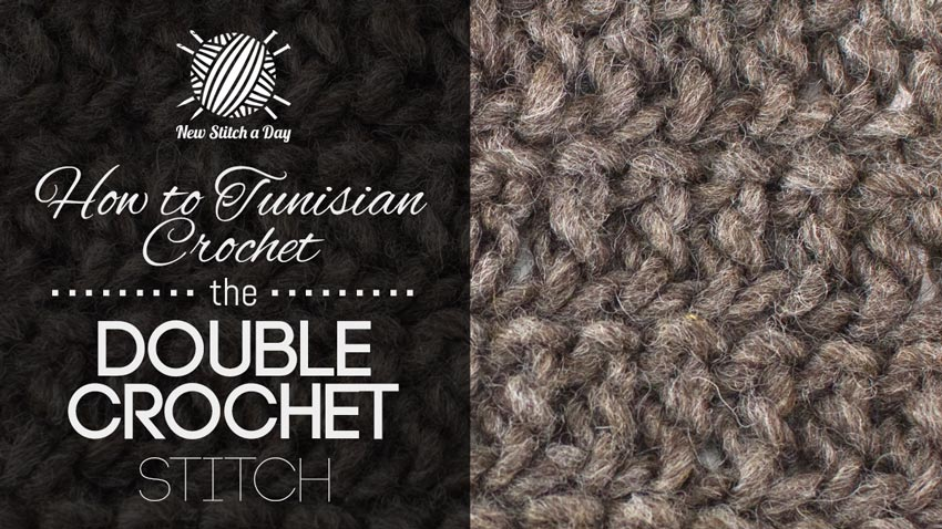 How to Tunisian Crochet the Double Crochet Stitch