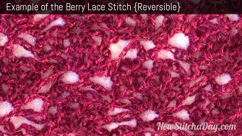 Example of the Berry Lace Stitch. (Reversible)