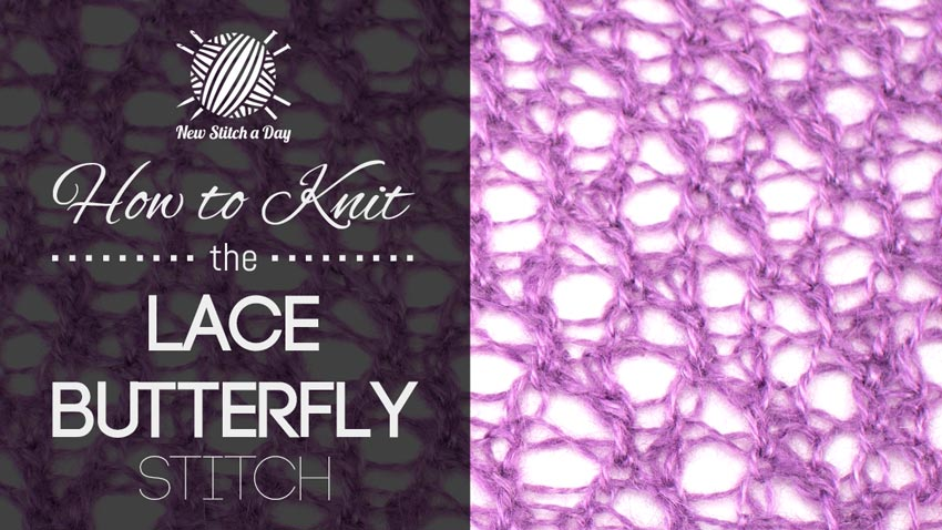 How to Knit the Lace Butterfly Stitch