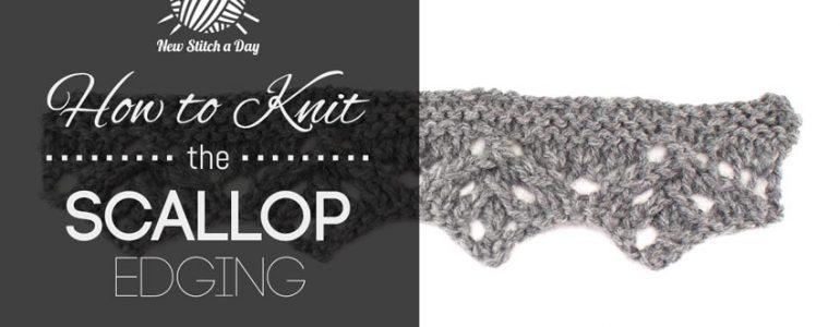 How to Knit the Scallop Edging.