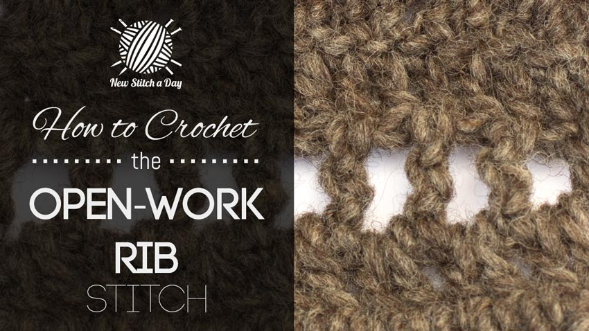 How to Crochet the Openwork Rib Stitch